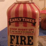 Early Times Fire Eater Cinnamon Liqueur with Whisky